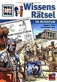 WAS IST WAS WissensRätsel Im Altertum - Matthias Raden
