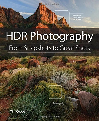 HDR Photography (From Snapshots to Great Shots)