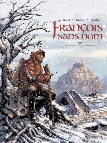 François sans nom T01: Le Sculpteur et la voleuse