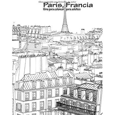 Paris, Francia Libro Para Colorear Para Adultos 1 Volume 1 PDF ...