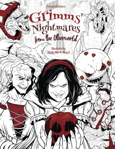 Grimms' Nightmares from the Otherworld: Adult Coloring Book (Horror, Halloween, Classic Fairy Tales, Stress Relieving) (Crafts Halloween Painting)