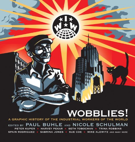 wobblies-a-graphic-history-of-the-industrial-workers-of-the-world