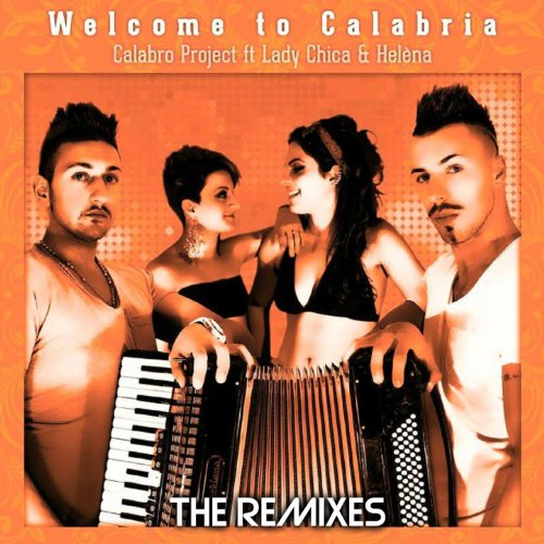 Welcome to Calabria (feat. Lady Chica, Helèna) [Zumpa Zumpa]