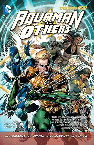 Aquaman and the Others Vol. 1: Legacy of Gold (The New 52) by Dan Jurgens (2015-01-27)