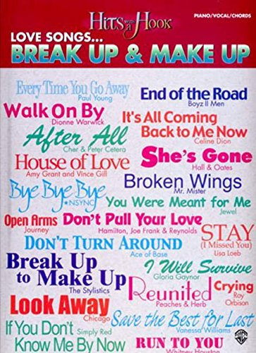 Hits with a Hook: Love Songs...Break Up & Make Up (Piano/Vocal/Chords)