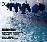 Barrière: Sonaten für Violoncello und Basso Continuo