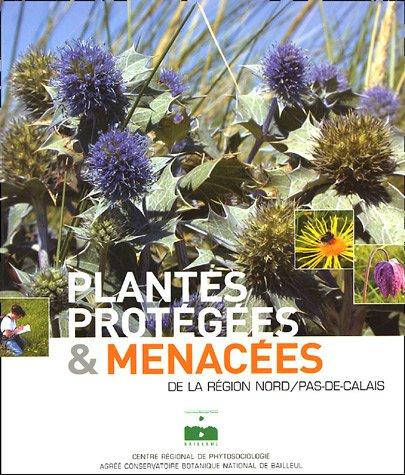 Plantes protégées et menacées de la region Nord Pas de Calais