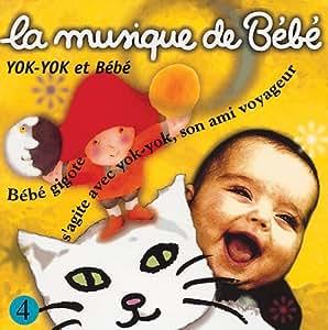 La Musique De Bebe;Yok-Yok Et Bebe 4