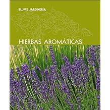 Hierbas Aromaticas/ Aromatic Herbs