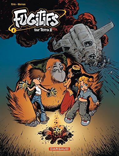 Fugitifs sur Terra II - tome 1 - Fugitifs sur Terra II (1)