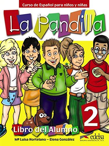 Pandilla. Alumno. Cuaderno actividades. Per la Scuola elementare: Pandilla 2 - pack alumno + ejercicios (Métodos - Niños - La Pandilla - Nivel A2)