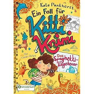 Ein Fall für Kitti Krimi, Band 05: Das Spaghetti-Ungeheuer