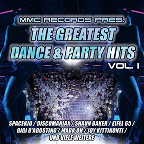 The Greatest Dance Und Party H...