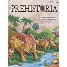 Prehistoria,La (descubriendo)