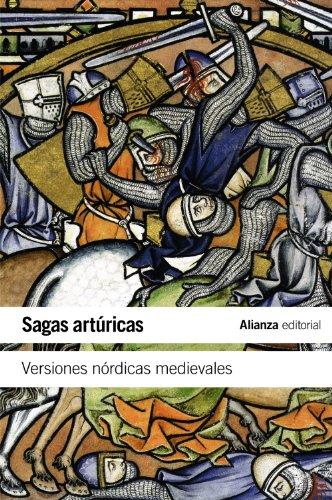Sagas artúricas: Versiones nórdicas medievales (El Libro De Bolsillo - Literatura)