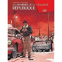 Les Mystères de la 5e République - Tome 05 : Au nom de la France