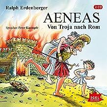 Aeneas: Von Troja nach Rom