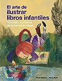El Arte de Ilustrar Libros Infantiles, Concepto y Práctica de la Narración Visual