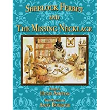 Sherlock Ferret and the Missing Necklace