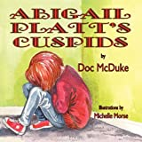 Abigail Platt's Cuspids by McDuke, Doc (2010) Paperback
