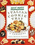 Sweet Maria's Italian Cookie Tray: A Cookbook by Maria Bruscino Sanchez (1-Aug-1997) Paperback