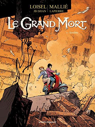 Le Grand Mort - Tome 04: Sombre