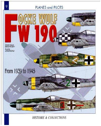 Focke Wulf FW 190: From 1940-1945 par Dominique Breffort