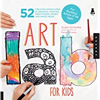 Art Lab for Kids: 52 Creative Adventures in Drawing, Painting, Printmaking, Paper, and Mixed Media-For Budding Artists of All Ages (1)