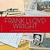 Frank Lloyd Wright: Sein Leben erzählt in Briefen, Plänen, Dokumenten