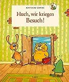 Nulli und Priesemut: Huch – wir kriegen Besuch!