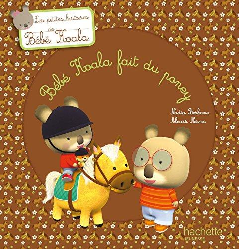 Bébé Koala fait du poney (Histoires à 2 €) (French Edition)