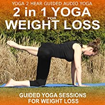 2 in 1 Yoga for Weight Loss: Yoga Class and Guide Book