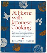 At Home With Japanese Cooking by Elizabeth Andoh (1980-11-12)