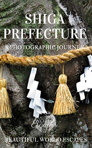 Shiga Prefecture: A Photographic Journey (English Edition) por Beautiful World Escapes
