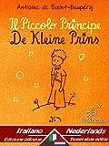 Il Piccolo Principe - De Kleine Prins: Bilingue con testo a fronte - Tweetalig met parallelle tekst: Italiano - Olandese / Italiaans - Nederlands (Dual Language Easy Reader Vol. 54) (Italian Edition)