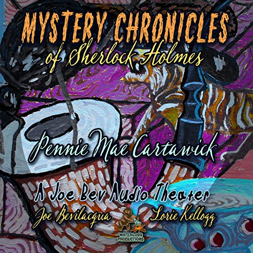 Mystery Chronicles of Sherlock Holmes, Extended Edition  Audiolibri