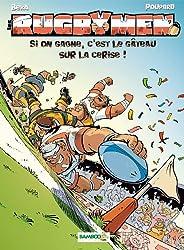 Les Rugbymen T9: Si on gagne, c est le gateau sur la cerise !