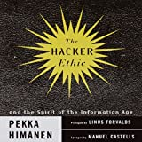The Hacker Ethic and the Spirit of the New Economy: A Radical Approach to the Philosophy of Business