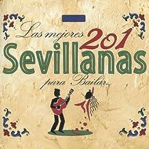 Las Mejores 201 Sevillanas para Bailar