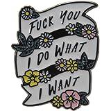 TOOGOO Quote Fy I Do Lo Que Quiero Esmalte Pin Cinta Blanca Feminista Broche Insignia De Metal Jeans Bolsa Sombrero Cuello Pi