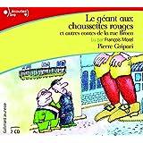 Le Géant aux Chaussettes Rouges et Autres Contes de la Rue Broca