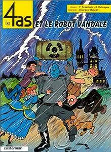 """Afficher """"Les 4 as et le robot vandale"""""""