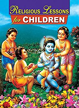 Religious Lessons for Children by [Raghaveshananda , Swami]