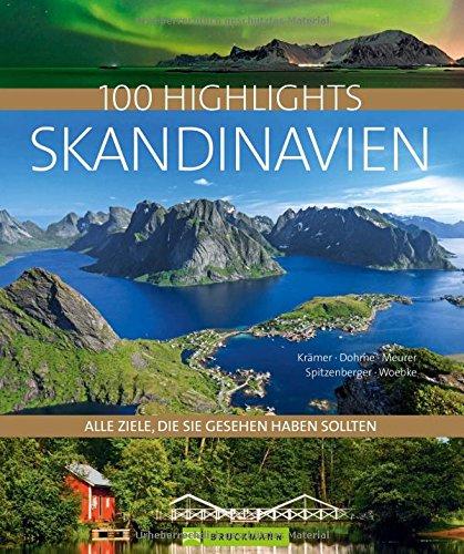 Bildband Skandinavien Alle Ziele, die Sie gesehen haben sollten: Die schönsten Reiseziele in Dänemark, Schweden, Norwegen und Finnland bis zum Grönland und Spitzbergen (Highlights): Alle Infos bei Amazon