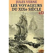 Les Voyageurs du XIXe siècle (Entièrement Illustré) (French Edition)