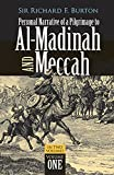 Personal Narrative of a Pilgrimage to Al-Madinah and Meccah, Volume One: 001 (Personal Narrative of a Pilgrimage to Al-Madinah & Meccah)