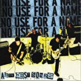 Songtexte von No Use for a Name - All the Best Songs