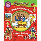 The Beginner's Bible: A Christmas Celebration Sticker and Activity Book
