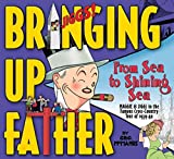 [(Bringing Up Father: From Sea to Shining Sea)] [By (author) George McManus ] published on (January, 2010)
