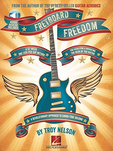 Troy Nelson: Fretboard Freedom (Book/Online Audio) por Troy Nelson